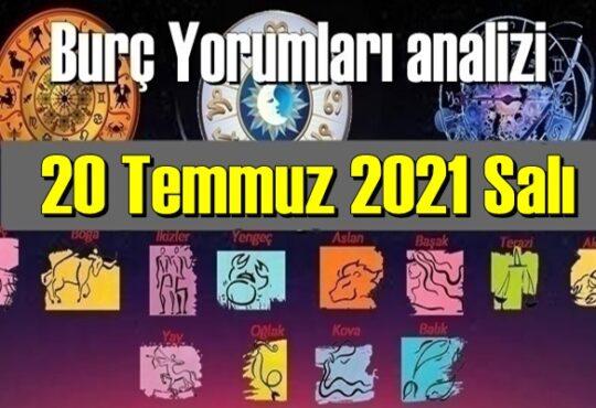 20 Temmuz 2021 Salı/ Günlük Burç Yorumları analizi
