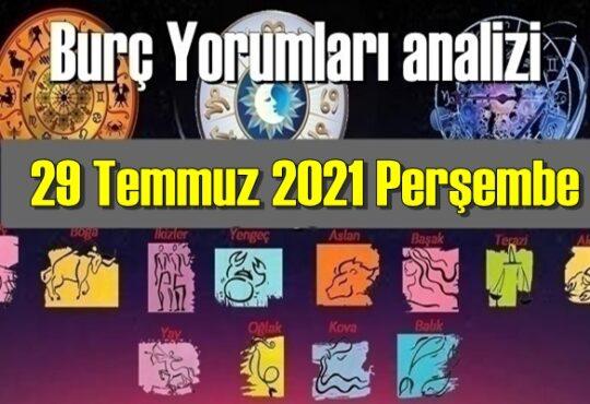 29 Temmuz 2021 Perşembe/ Günlük Burç Yorumları analizi