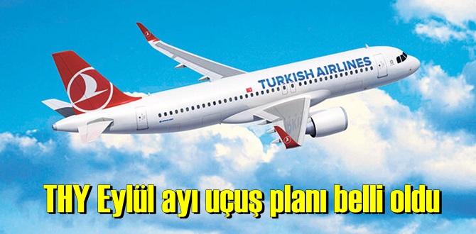 THY Eylül ayı uçuş planı belli oldu