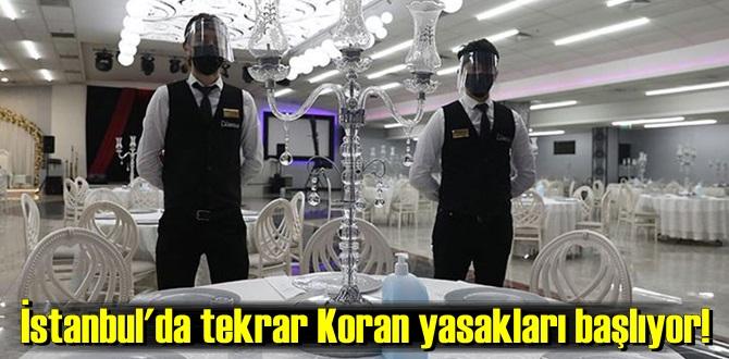 tekrar Koran yasakları başlıyor!