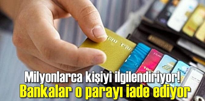 Bankalara ödenen kart aidatları geri alınıyor