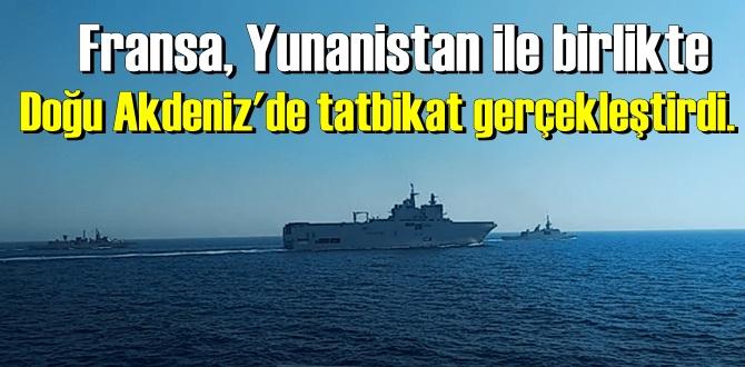 Doğu Akdeniz'de tatbikat gerçekleştirdi.