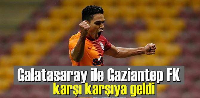 Galatasaray ile Gaziantep FK