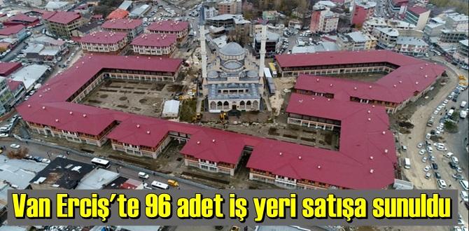 TOKİ Van Erciş projesinde satışa sunulan 96 adet iş yeri