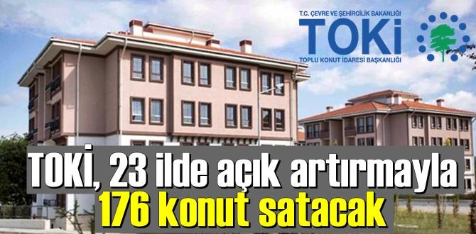 toki 176 adet konut ve 155 adet iş yeri satılacak