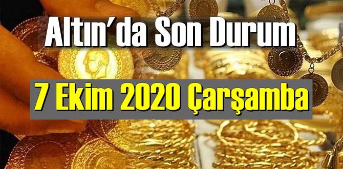 7 Ekim 2020 Çarşamba Altın fiyatları SON DAKİKA !