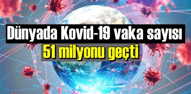 Dünyada Kovid-19 vaka sayısı 51 milyonu geçti