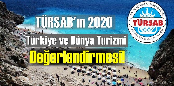 TÜRSAB'ın 2020 Türkiye ve Dünya Turizmi Değerlendirmesi!