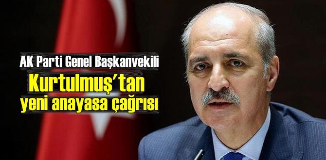 Numan Kurtulmuş'tan yeni anayasa çağrısı:İnandığımız yol, yeniden güçlü, büyük Türkiye!