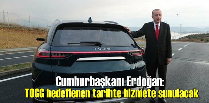 Cumhurbaşkanı Erdoğan: yerli otomobil TOGG hedeflenen tarihte banttan inecek