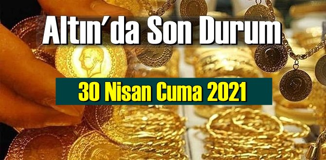 30 Nisan Cuma 2021 Bankalar ve serbest piyasa'da Tam