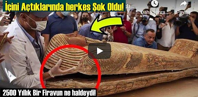 İçini Açtıklarında herkes Şok Oldu! 2500 Yıllık Bir Firavun ne haldeydi!