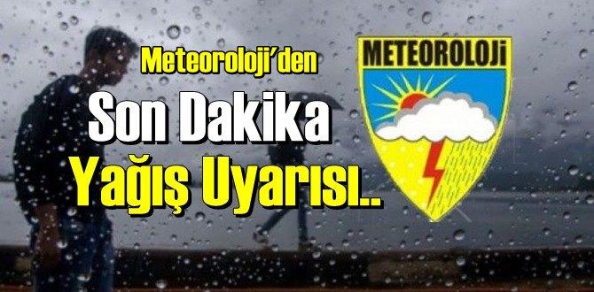 Meteoroloji'den, yurdun bazı bölgeleri için yağış uyarısı!