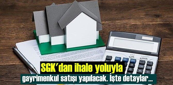 SGK'dan ihale yoluyla gayrimenkul satışı yapılacak