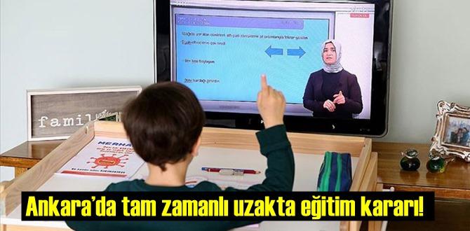 MEB duyurdu! Ankara'da tam zamanlı uzakta eğitim kararı!