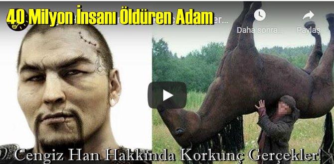 40 Milyon İnsanı Öldüren Adam - Cengiz Han Hakkında Korkunç Gerçekler!