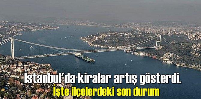 İstanbul'da kiralar artış gösterdi
