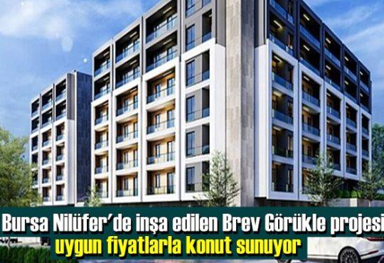 Bursa Nilüfer'de inşa edilen Brev Görükle projesi, uygun fiyatlarla konut sunuyor