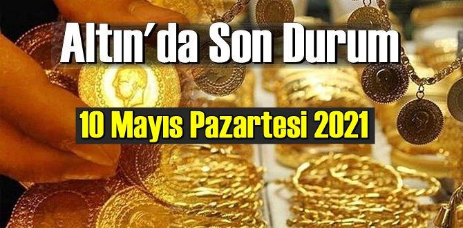 10 Mayıs Pazartesi 2021 Bankalar ve serbest piyasa'da Tam