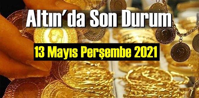 13 Mayıs Perşembe 2021 Bankalar ve serbest piyasa'da Tam