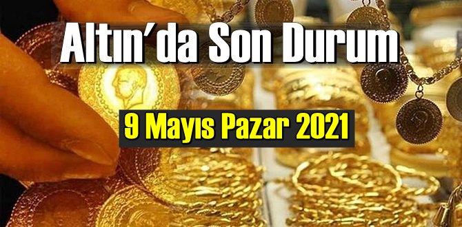 9 Mayıs Pazar 2021 Bankalar ve serbest piyasa'da Tam