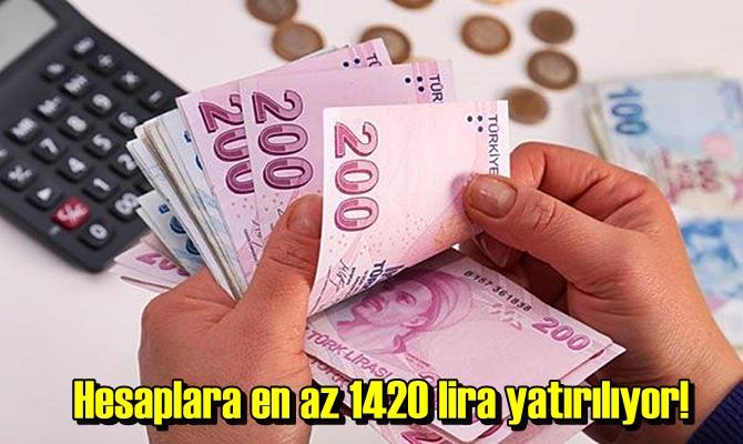 Paralar Banka hesaplarına yatırılıyor! En az 1420 lira ödeme yapılıyor