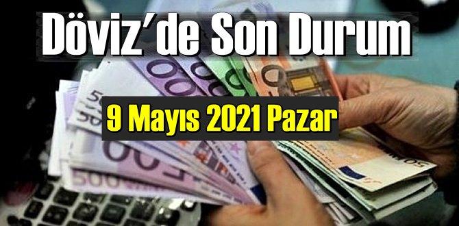 9 Mayıs 2021 Pazar Ekonomi'de Döviz piyasası