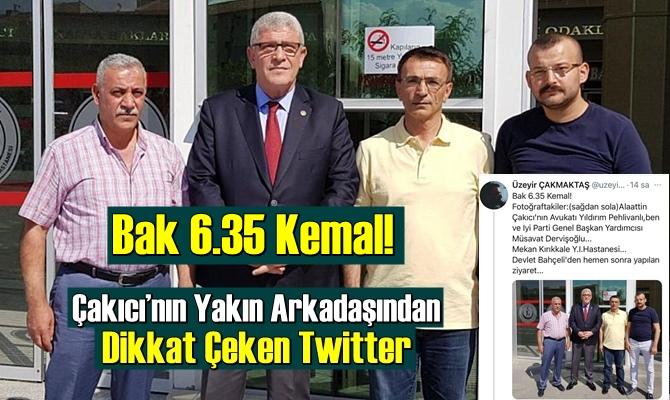 """""""Bak 6.35 Kemal"""" !"""