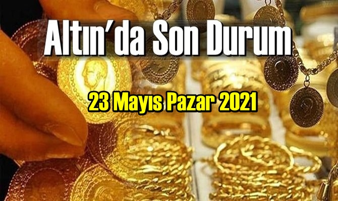 23 Mayıs Pazar 2021 Bankalar ve serbest piyasa'da Tam