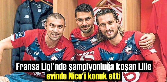 Fransa Ligi'nde şampiyonluğa koşan Lille evinde Nice'i konuk etti