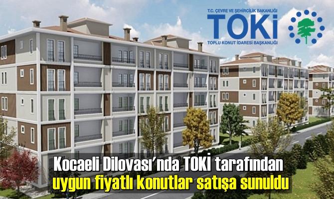 Kocaeli Dilovası'nda TOKİ tarafından uygun fiyatlı konutlar satışa sunuldu
