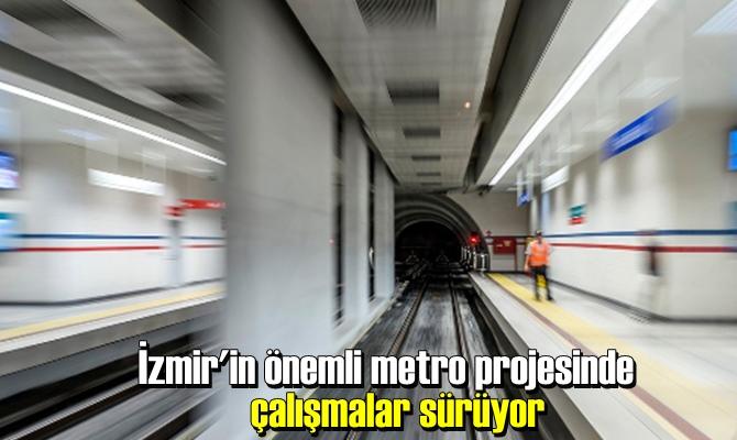 İzmir Büyükşehir Belediyesi'nden yapılan bilgilendirmeye göre, projede yüzde 76 oranında ilerleme elde edildi.