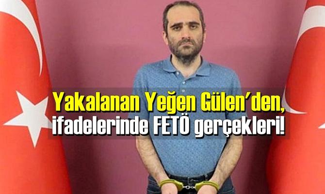 Yeğen Gülen ifadelerinde, FETÖ içindeki güç kavgasına ilişin de açıklamalarda bulundu.