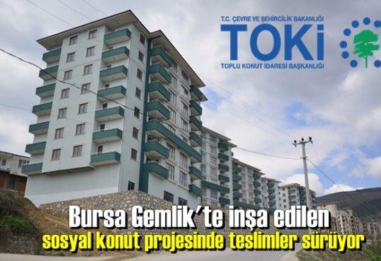 Bursa Gemlik'te inşa edilen sosyal konut projesinde teslimler sürüyor