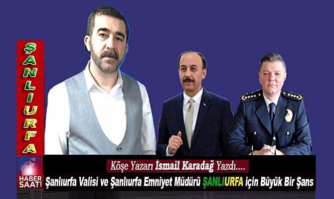 Başarılı Köşe yazarı İsmail Karadağ'ın son köşe yazısı: ŞANLIURFALIYIZ